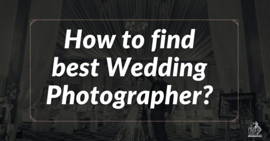 How to find Wedding Photographer? Step By Step
